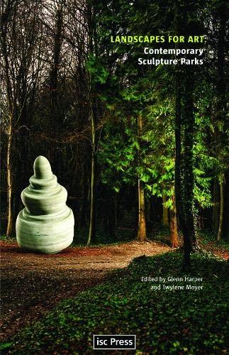 9780295988610: Landscapes for Art: Contemporary Sculpture Parks