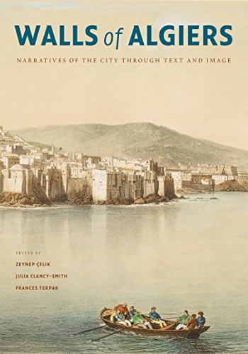 9780295988689: Walls of Algiers: Narratives of the City through Text and Image