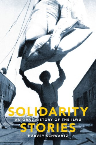 9780295988832: Solidarity Stories: An Oral History of the ILWU