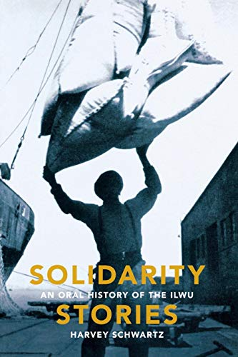 Solidarity Stories : An Oral History of: Harvey Schwartz