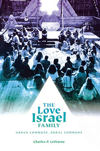 9780295988856: The Love Israel Family: Urban Commune, Rural Commune