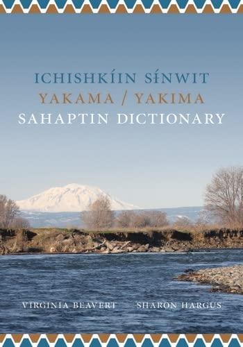9780295989150: Ichishkiin Sinwit Yakama/Yakima Sahaptin Dictionary