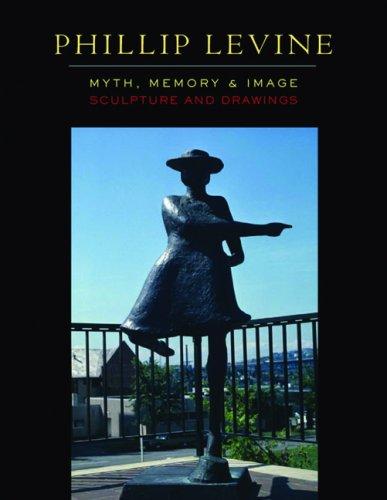 9780295989167: Phillip Levine: Myth, Memory, and Image
