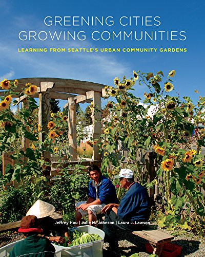 9780295989280: Greening Cities, Growing Communities (Land and Community Design Case Studies)