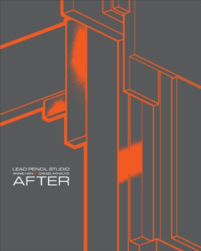 Lead Pencil Studio: Annie Han + Daniel Mihalyo: After (Paperback): Gary Sangster