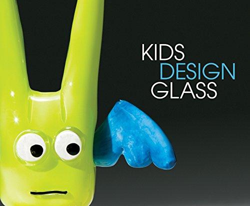 Kids Design Glass: Cobb, Benjamin; Linn, Susan; Chihuly, Dale