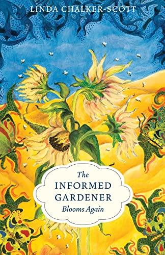 9780295990019: The Informed Gardener Blooms Again
