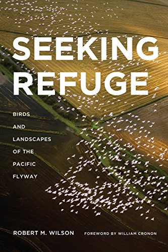 9780295990026: Seeking Refuge: Birds and Landscapes of the Pacific Flyway (Weyerhaeuser Environmental Books)