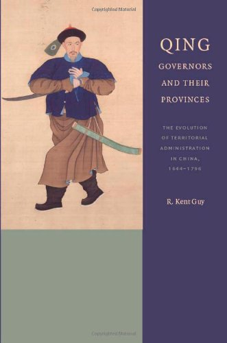 Qing Governors (China Program Books): Guy, R. Kent