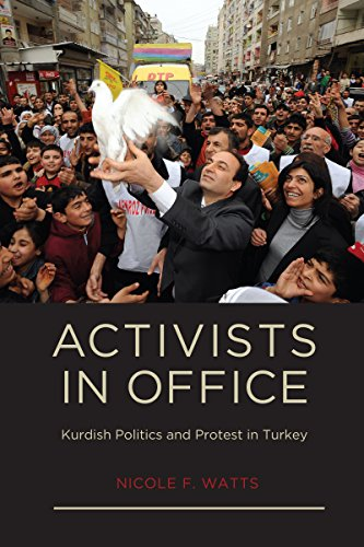 9780295990491: Activists in Office: Kurdish Politics and Protest in Turkey (Studies in Modernity and National Identity)