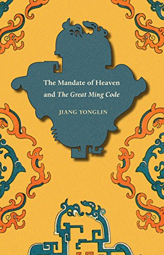 9780295990651: Mandate of Heaven and the Great Ming Code (Asian Law Series)