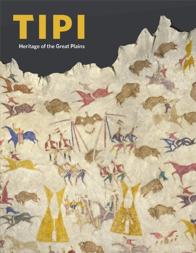 Tipi: Heritage of the Great Plains (Hardback)