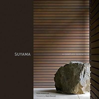 9780295990811: Suyama: A Complex Serenity