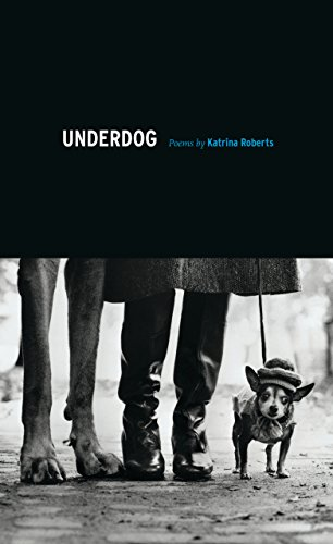 9780295991047: Underdog: Poems (Pacific Northwest Poetry Series)