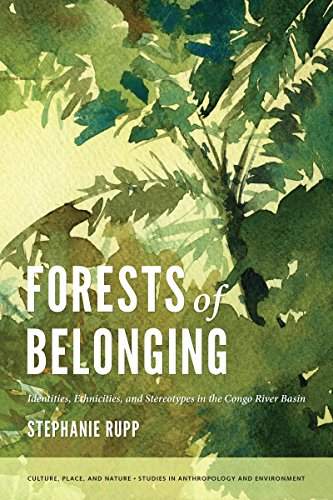 9780295991054: Forests of Belonging: Identities, Ethnicities, and Stereotypes in the Congo River Basin (Culture, Place, and Nature)