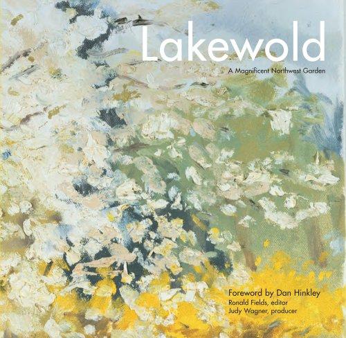 9780295991085: Lakewold: A Magnificent Northwest Garden