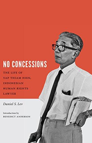 No Concessions: The Life of Yap Thiam: Lev, Daniel S.