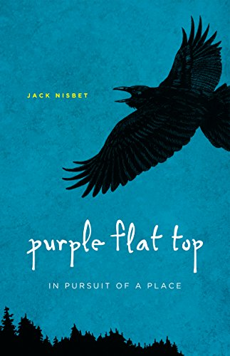 9780295991214: Purple Flat Top: In Pursuit of a Place