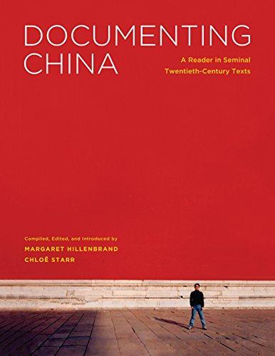 9780295991276: Documenting China: A Reader in Seminal Twentieth-Century Texts