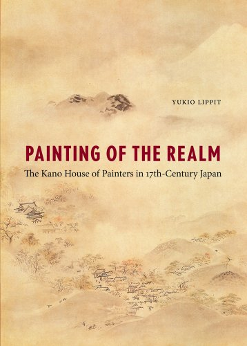 9780295991542: Painting of the Realm: The Kano House of Painters in Seventeenth-Century Japan