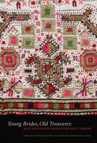 Young Brides, Old Treasures: Macedonian Embroidered Dress (Hardback)