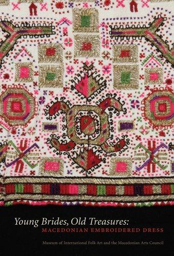 Young Brides, Old Treasures: Macedonian Embroidered Dress (Hardback)