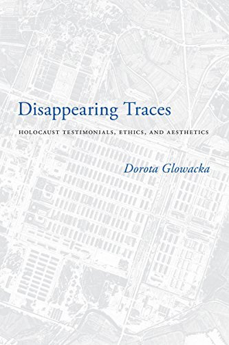 9780295991696: Disappearing Traces: Holocaust Testimonials, Ethics, and Aesthetics (Stephen S. Weinstein Series in Post-Holocaust Studies)