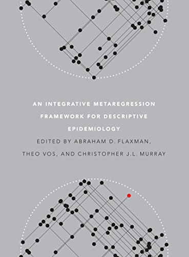 9780295991849: An Integrative Metaregression Framework for Descriptive Epidemiology (Publications on Global Health, Institute for Health Metrics and Evaluation)