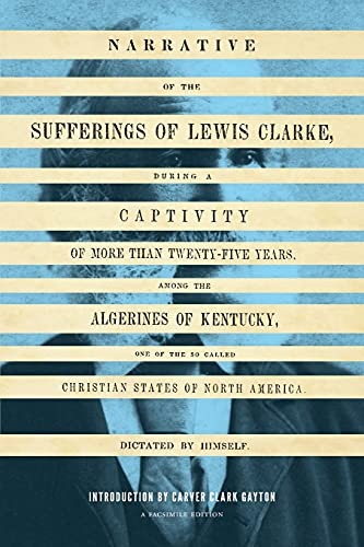 9780295992006: Narrative of the Sufferings of Lewis Clarke (V. Ethel Willis White Books)