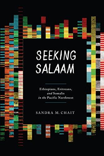 9780295992853: Seeking Salaam: Ethiopians, Eritreans, and Somalis in the Pacific Northwest