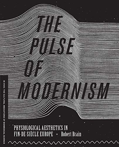 9780295993218: The Pulse of Modernism: Physiological Aesthetics in Fin-de-Siècle Europe (In Vivo)