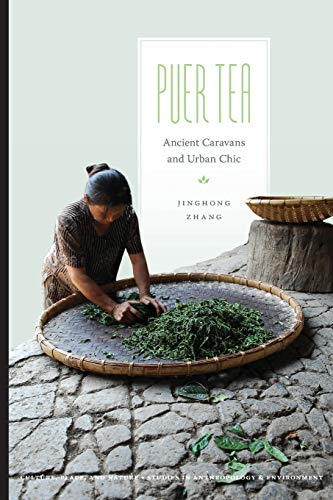 9780295993232: Puer Tea: Ancient Caravans and Urban Chic (Culture, Place, and Nature)