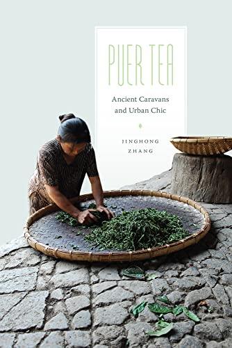 9780295993232: Puer Tea: Ancient Caravans and Urban Chic