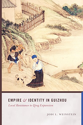 9780295993263: Empire and Identity in Guizhou: Local Resistance to Qing Expansion (Studies on Ethnic Groups in China)