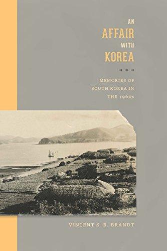 9780295993416: An Affair with Korea: Memories of South Korea in the 1960s (Center For Korea Studies Publications)