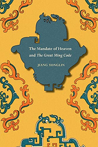 9780295993430: The Mandate of Heaven and The Great Ming Code (Asian Law Series)