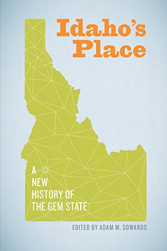 9780295993676: Idaho's Place: A New History of the Gem State