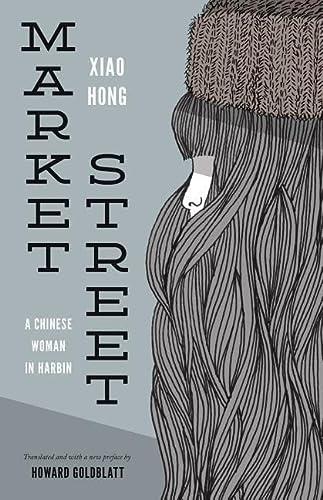 9780295994239: Market Street: A Chinese Woman in Harbin