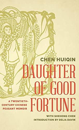 9780295994710: Daughter of Good Fortune: A Twentieth-Century Chinese Peasant Memoir