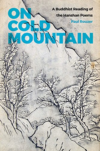 9780295994994: On Cold Mountain: A Buddhist Reading of the Hanshan Poems (China Program Book)