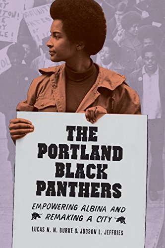 9780295995168: The Portland Black Panthers: Empowering Albina and Remaking a City (V. Ethel Willis White Books)