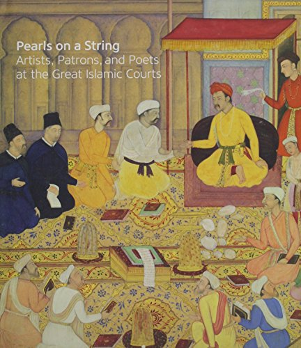 9780295995243: Pearls on a String: Art in the Age of Great Islamic Empires