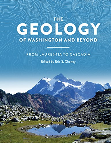 9780295995274: The Geology of Washington and Beyond: From Laurentia to Cascadia
