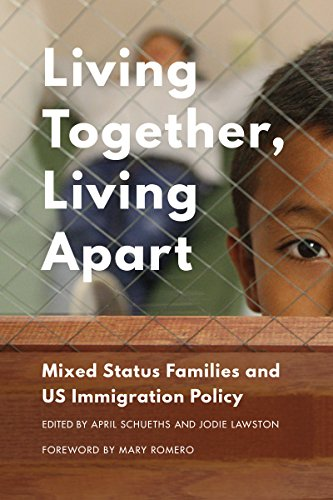 9780295995304: Living Together, Living Apart: Mixed Status Families and US Immigration Policy
