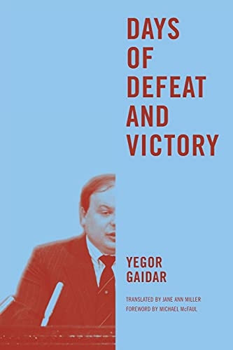 9780295995359: Days of Defeat and Victory (Jackson School Publications in International Studies)