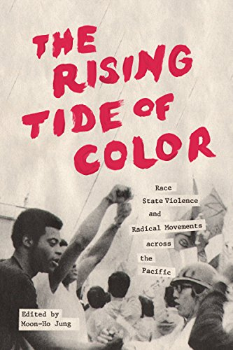 9780295995427: The Rising Tide of Color: Race, State Violence, and Radical Movements across the Pacific (Emil and Kathleen Sick Book Series in Western History and Biography)