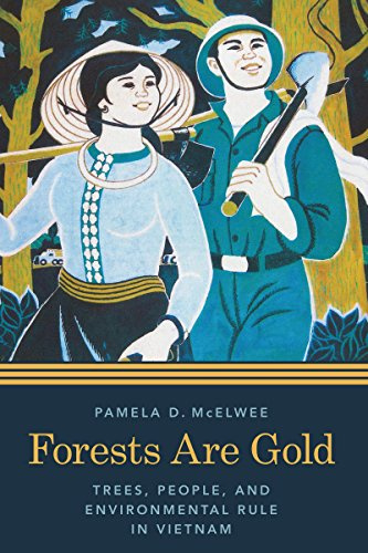 Forests are Gold: Pamela D. McElwee