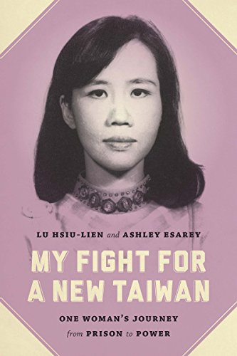 9780295995557: My Fight for a New Taiwan: One Woman's Journey from Prison to Power