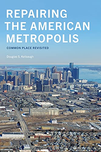 9780295996028: Repairing the American Metropolis: Common Place Revisited (Samuel and Althea Stroum Books)