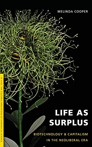 9780295997124: Life as Surplus: Biotechnology and Capitalism in the Neoliberal Era (In Vivo)